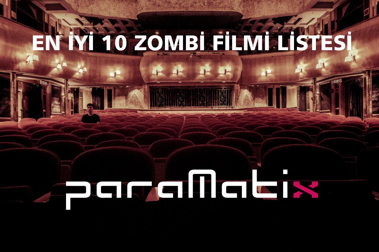 Zombi Filmleri Listesi: En iyi 10 Zombi Filmi