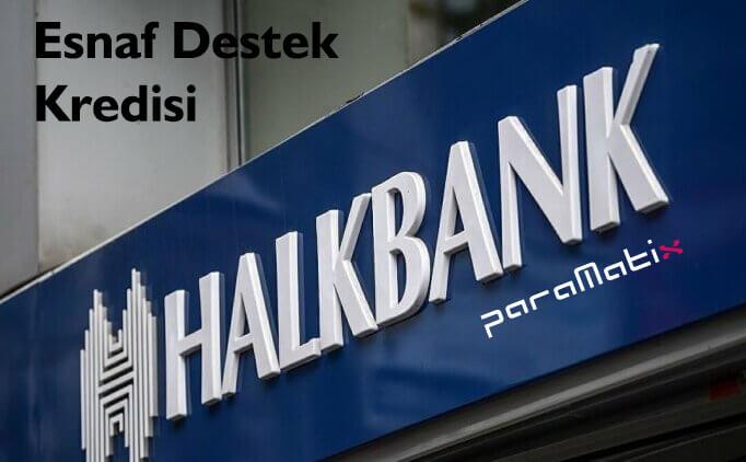 Halk Bankası Esnaf Kredi Başvurusu Nasıl Yapılır?